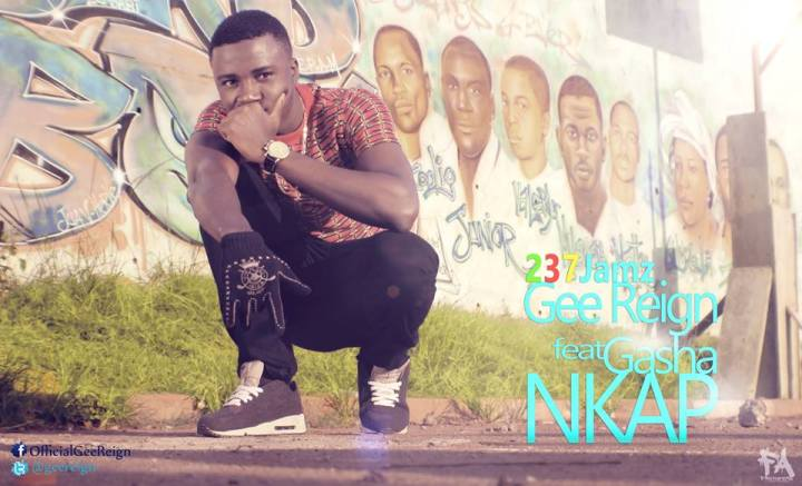 Gee Reign ft Gasha- Nkap