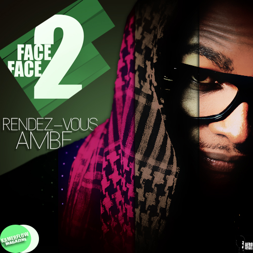 FACE2FACE | Ambe – focus on Rendez Vous