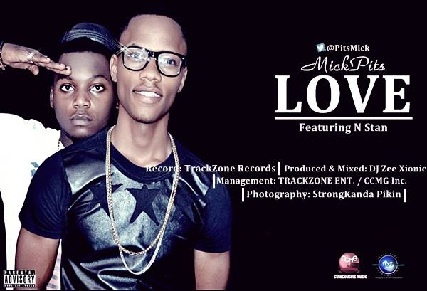 NewOdo: MickPits drops first official single @Love featuring N Stan