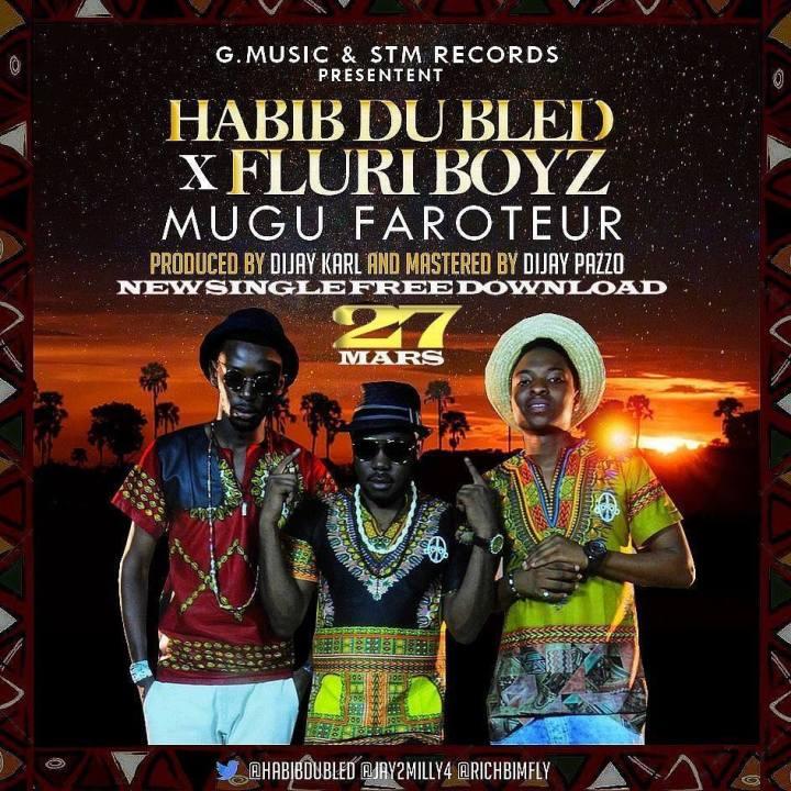 Habib Du Bled - Mugu Faroteur ft Fluri Boyz (DJ Karl-DJ Pazzo)