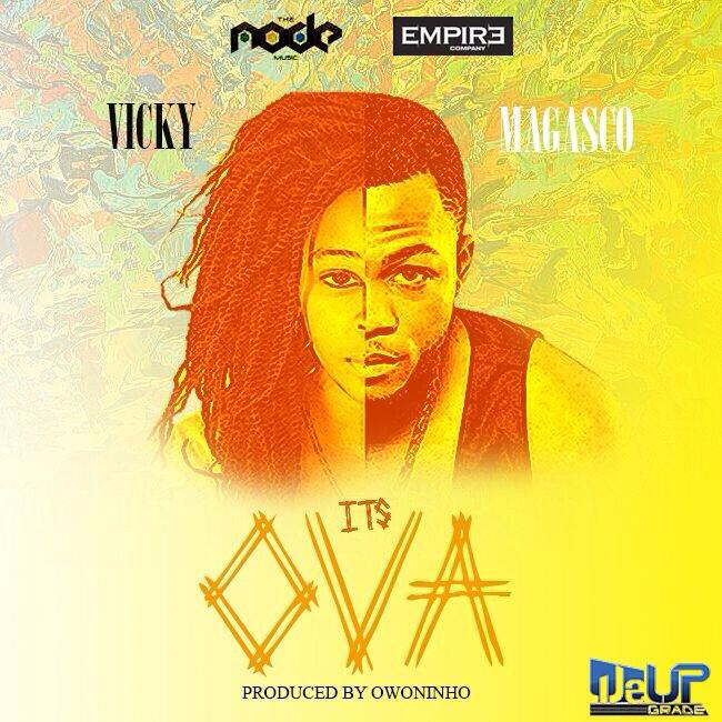It Ova by VickftMagasco@kamerflowmagazine