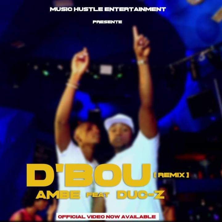 Ambe#D'Bou ft Duc-z @kamerflowmagazine