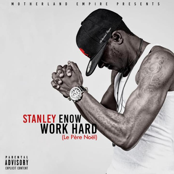 Work Hard by Stanley Enow