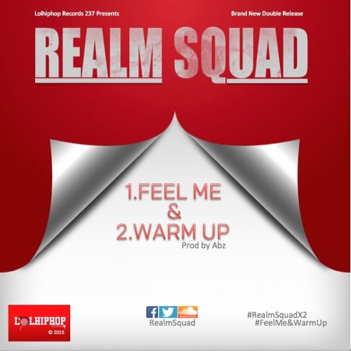 Realm Squad Double Release [ Warm Up & Feel Me]