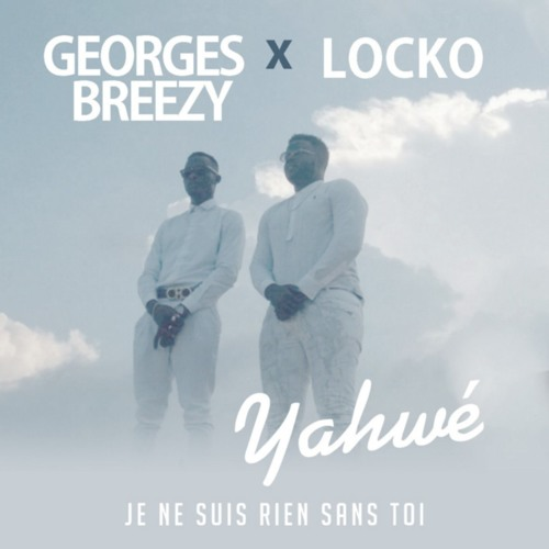 Georges Breezy Feat Locko
