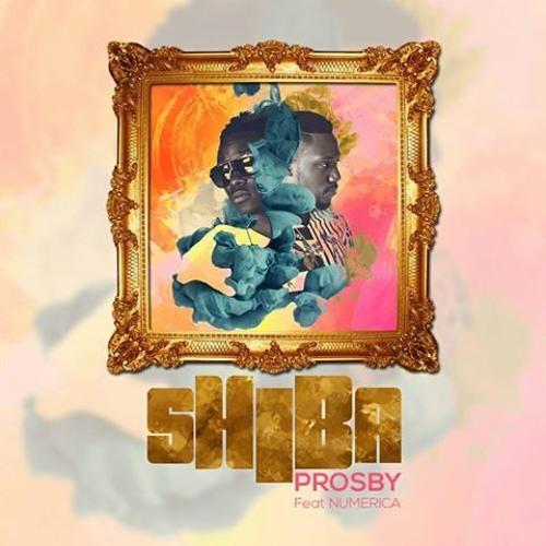 Prosby - Shiba ft Numerica