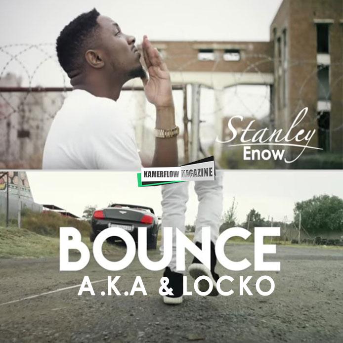 Stanley-Enow-Bounce-f-t-AKA-&-LOCKO-kamerflow-Magazine