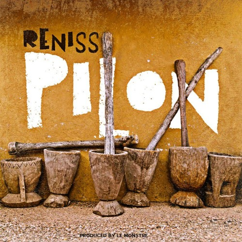 NEWAUDIO: RENISS FINALLY DECIDES ON GIONG THE LADY PONCE WAY - PILON (PRODUCED BY LE MONTRE)