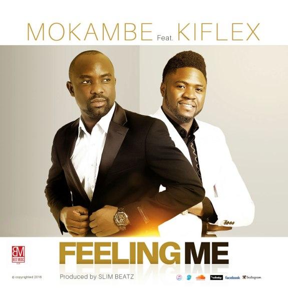 Mokambe-Feeling-Me-ft-Kiflex
