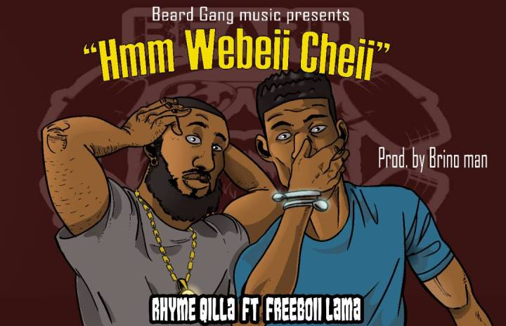 "Bars: Ryme Qilla Never Fails On The Mic ""Hmm Webeii Cheii"" Ft Lamma (Prod Brino Man)"