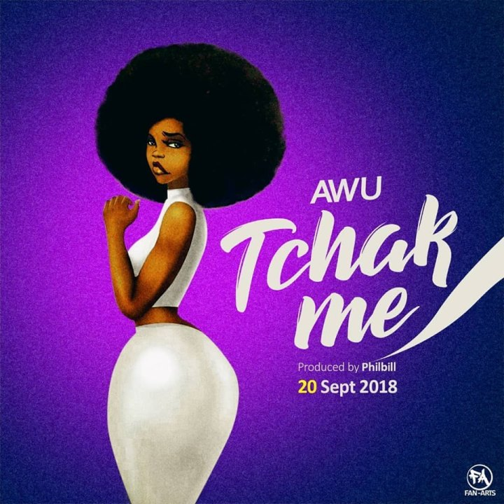 New Audio: Awu –Chack Me (Produced by Phillbill)
